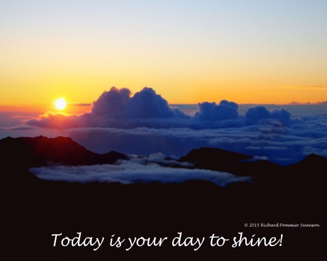 your day to shine